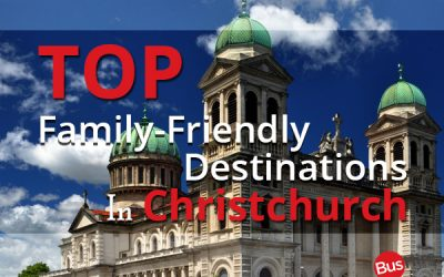 Top Family-Friendly Destinations In Christchurch