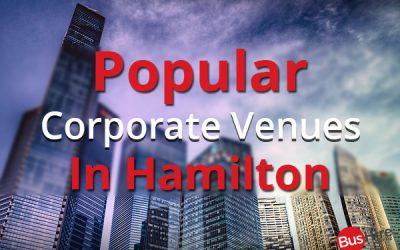 Popular Corporate Venues In Hamilton