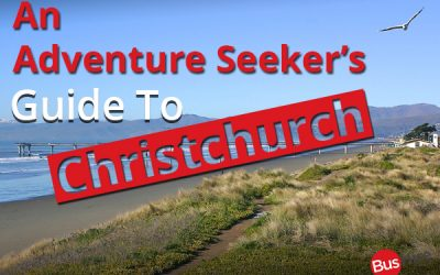 An Adventure Seeker's Guide To Christchurch