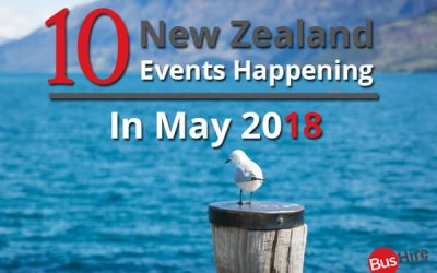10 New Zealand Events Happening In May 2018