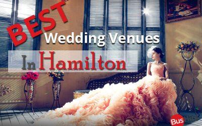 Best Wedding Venues In Hamilton